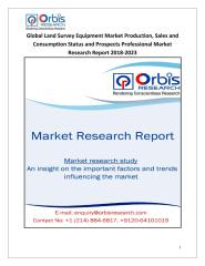 Global Land Survey Equipment Market Production, Sales and Consumption Status and Prospects Professional Market Research Report 2018-2023.pdf