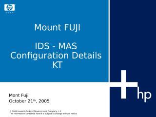 21 KT_Mount Fuji_IDS MAS Configuration Ver 1.0.ppt