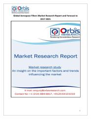 Global Aerospace Filters Market Research Report and Forecast to 2017-2021.pdf