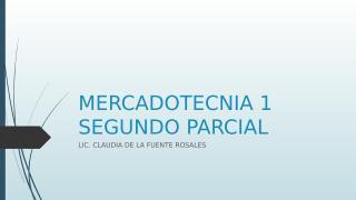 MERCADOTECNIA 2 PARCIAL (2).pptx