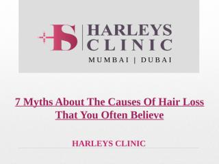 7 Myths About The Causes Of Hair Loss That You Often Believe.pptx