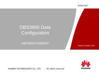 DBS3800 Data Configuration(DBS3800V100R007).ppt