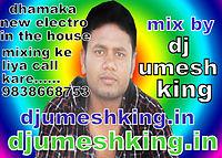Mix By Dj Umesh King 9838668753 - WWw.djumeshking.in (dj Name Ke Cont Djumeshking =9838668753