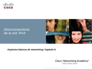 CCNA_Exploration_Network_Fundamentals_-_Chapter_6_es.ppt