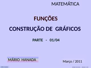 função - construção de gráficos - parte 1 de 4.pps