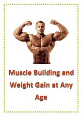 Muscle Building and Weight Gain at Any Age.pdf