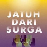 The Overtunes - Jatuh Dari Surga.mp3